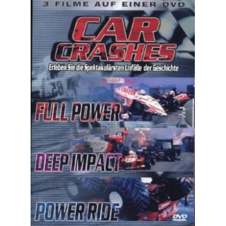 Car Crashes - Full Power / Deep Impact / Power Ride